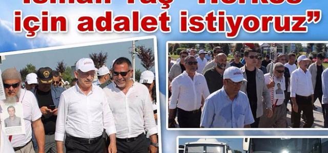İSMAİL TAŞ HERKES İÇİN ADALET İSTİYOR !!